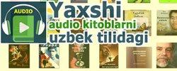 Audiokitoblar Uzbek tilida
